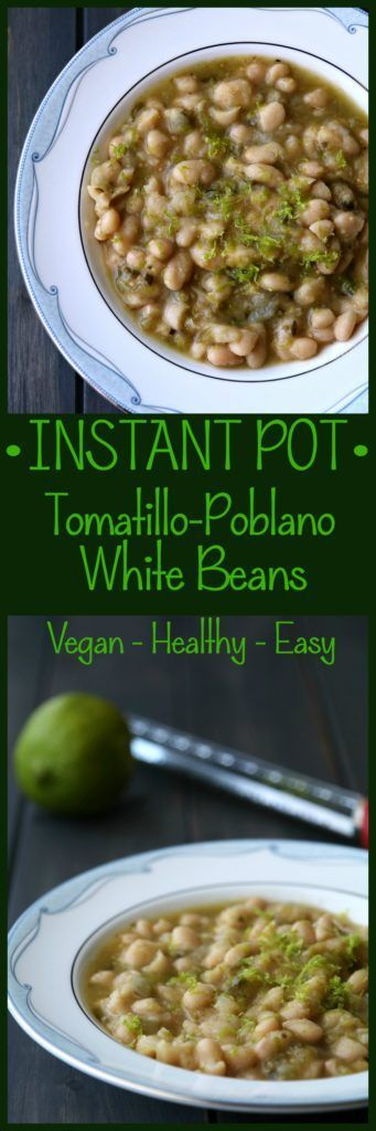 Tomatillo Poblano White Beans - These tangy, delicious white beans have just a hint of heat and are the perfect side dish, nacho topper, taco filling or even blended into a bean dip.  Done in the Instant Pot in 35 minutes and Vegan!