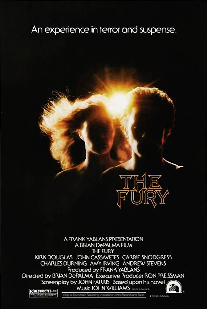 The Fury (1978) directed by Brian De Palma, stars Kirk Douglas, John Cassavetes, Carrie Snodgress, Amy Irving, Charles Durning and Andrew Stevens