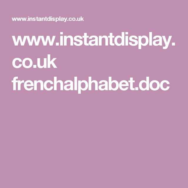 www.instantdisplay.co.uk frenchalphabet.doc