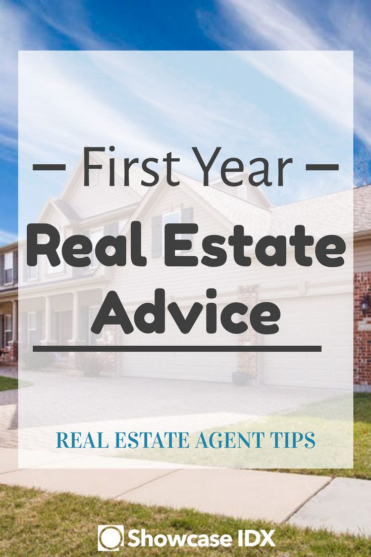 First Year Real Estate Advice From 17 Great Agents Real Estate Advice Getting Into Real Estate Real Estate Courses
