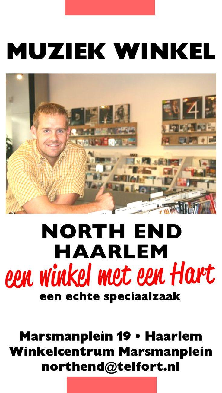 North End Haarlem. Een winkel met een Hart; een echte speciaalzaak