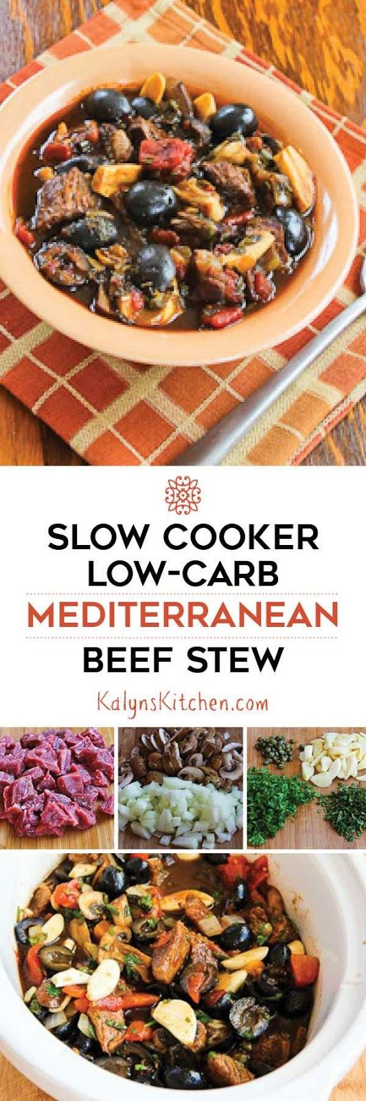 Slow Cooker Mediterranean Beef Stew with Rosemary and Balsamic Vinegar is an easy delicious meal from the slow cooker. This can cook all day while you're at work and it's Low-Carb, Keto, Low-Glycemic, Gluten-Free, Paleo, Whole 30, and South Beach Diet Phase One. [found on KalynsKitchen.com]