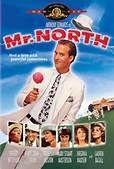 Mr. North (1988). [PG] 93 mins. Starring: Anthony Edwards, Robert Mitchum, Lauren Bacall, Harry Dean Stanton, Anjelica Huston, Mary Stuart Masterson and Virginia Madsen
