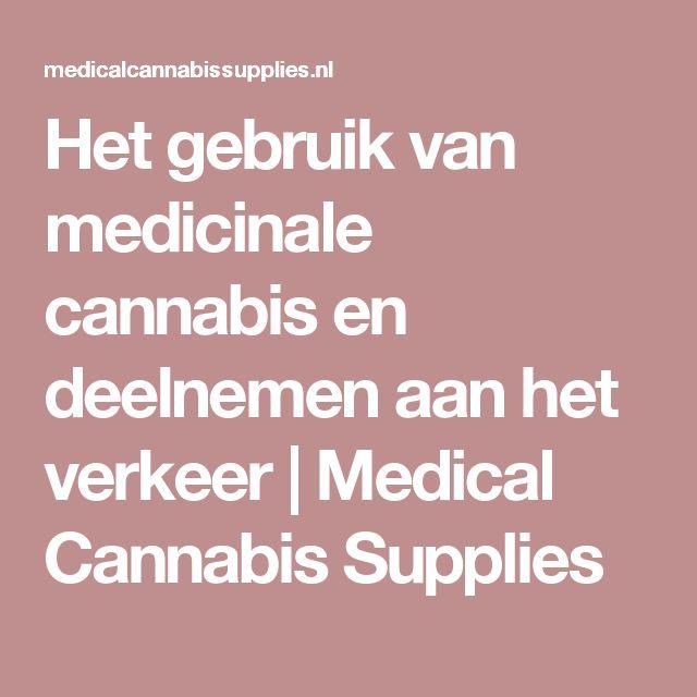 Het gebruik van medicinale cannabis en deelnemen aan het verkeer | Medical Cannabis Supplies