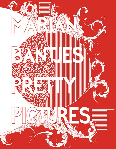 pretty pictures. marian bantjes.