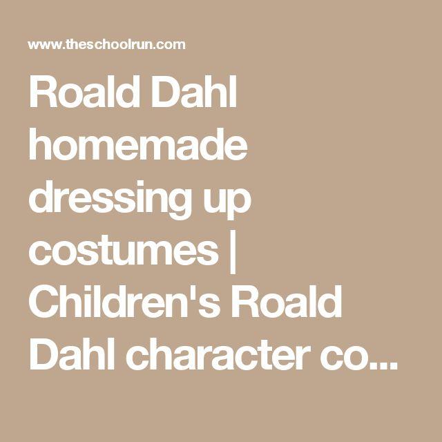 Roald Dahl homemade dressing up costumes   Children's Roald Dahl character costumes   TheSchoolRun