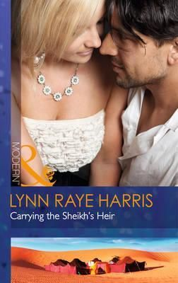 """Carrying the Sheikh's Heir"" by Lynn Raye Harris. Mills & Boon. UK version. She'd meant to have a baby for her sister, but an IVF clinic mix-up means party planner Sheridan Sloane is now carrying the heir of Rashid al-Hassan, the desert king of Kyr!   Rashid demands marriage, but Sheridan isn't convinced—he's sinfully sexy, but his heart is encased in ice. Can she thaw this proud sheikh's heart, or will she have to love enough for two? #MillsandBoon #Romance #LynnRayeHarris"