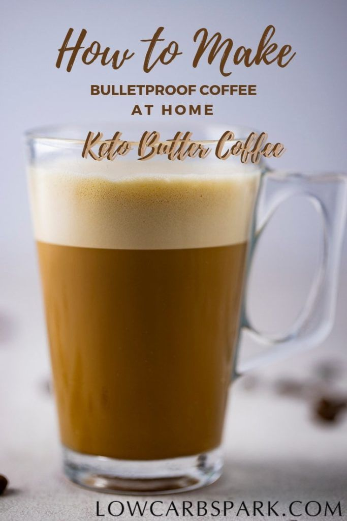 Easy Bulletproof Coffee How To Make Bpc Or Keto Coffee Recipe Bulletproof Coffee Butter Coffee Keto