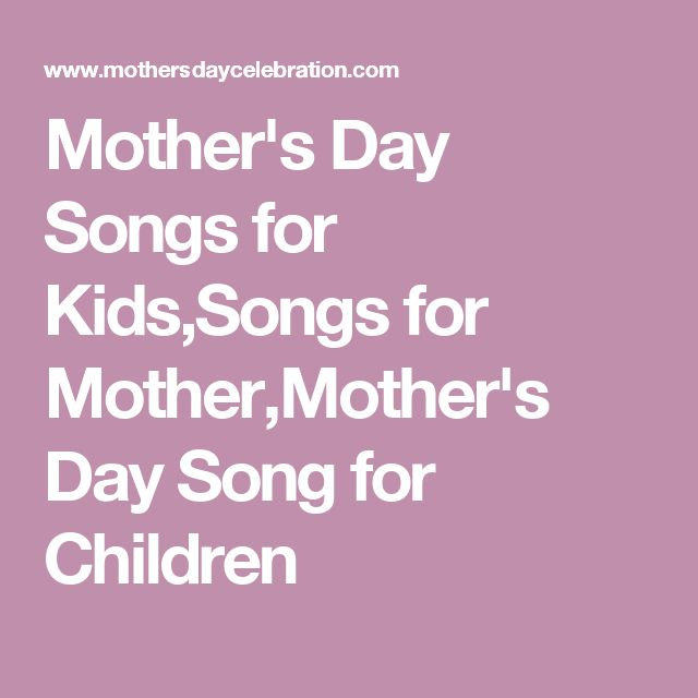 Mother's Day Songs for Kids,Songs for Mother,Mother's Day Song for Children