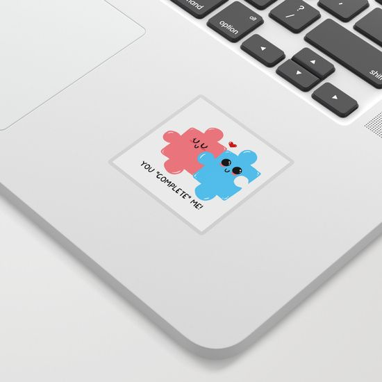 """You """"complete"""" me! Sticker"""