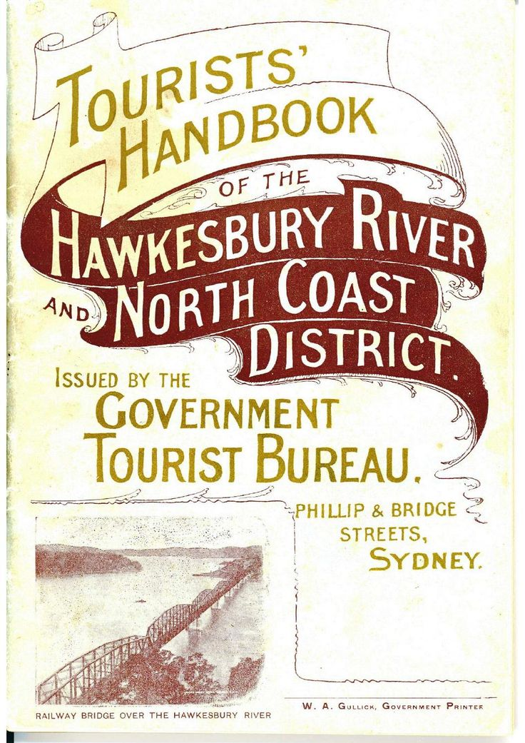 Tourists' Handbook of the Hawkesbury River and North Coast District, issued by the Government Tourist Bureau, Phillip and Bridge Streets, Sydney.