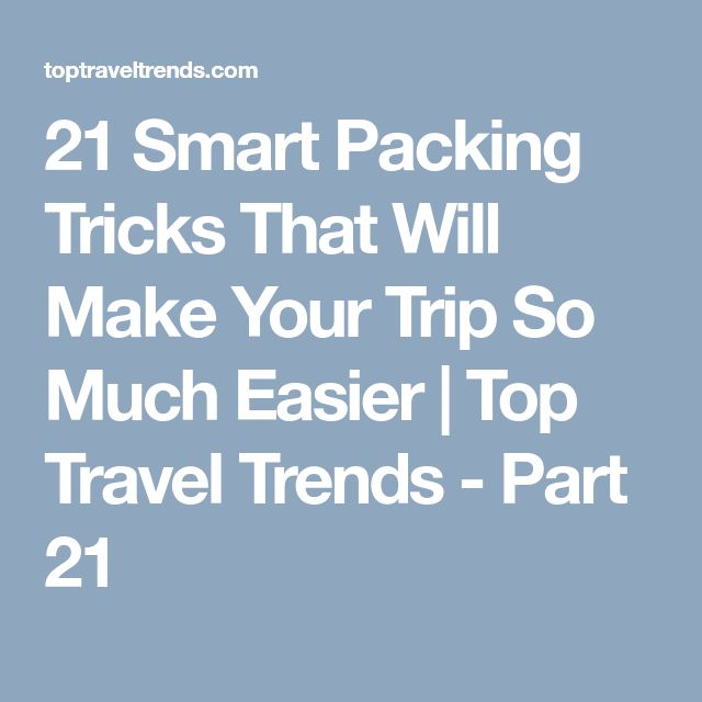 21 Smart Packing Tricks That Will Make Your Trip So Much Easier | Top Travel Trends - Part 21