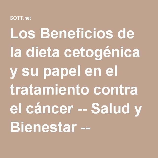 Los Beneficios de la dieta cetogénica y su papel en el tratamiento contra el cáncer -- Salud y Bienestar -- Sott.net