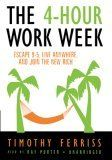 A review of Tim Ferriss' book, The 4-Hour Work Week