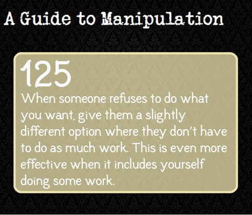 A Guide To Manipulation — Suggested by ficklechild.
