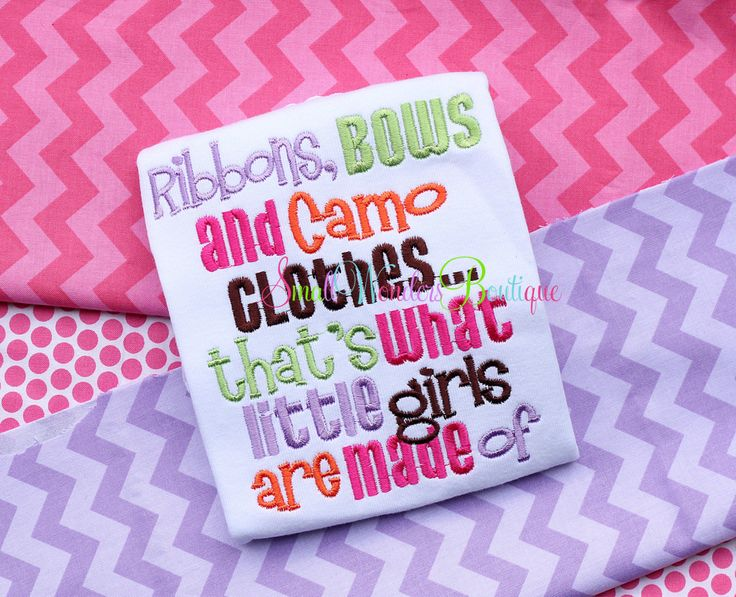 Ribbons Bows Camo Clothes Little Girls Are Made by smallwonders00, $22.00