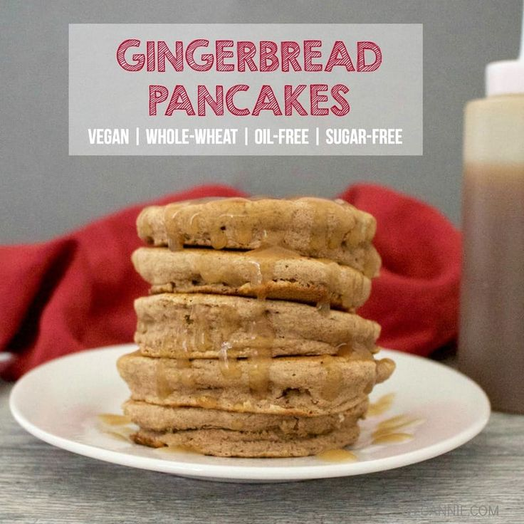Healthy Gingerbread Pancakes (Vegan, Whole-Wheat, Oil-Free, Sugar-Free ...