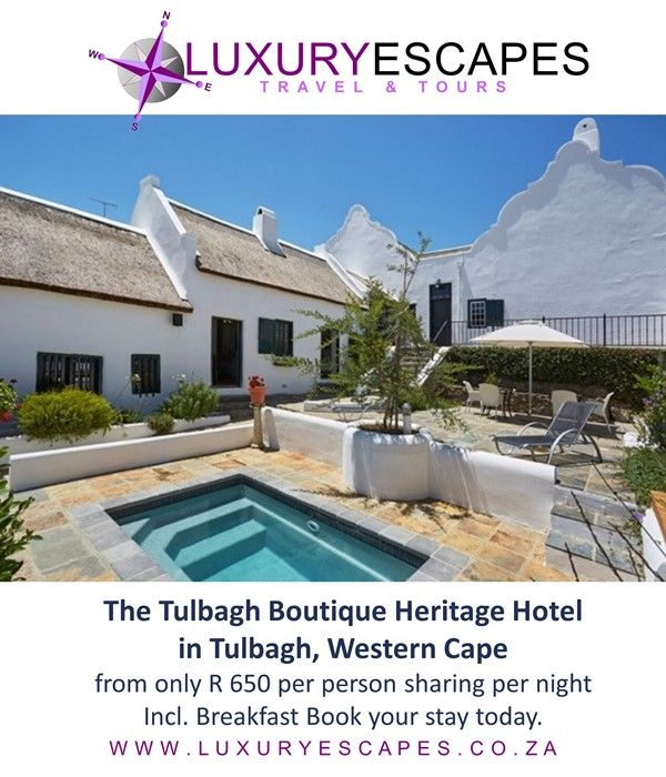 The Tulbagh Boutique Heritage Hotel in Tulbagh, Western Cape; from only R 650 per person sharing per night Incl. Breakfast Book your stay today. www.luxuryescapes.co.za