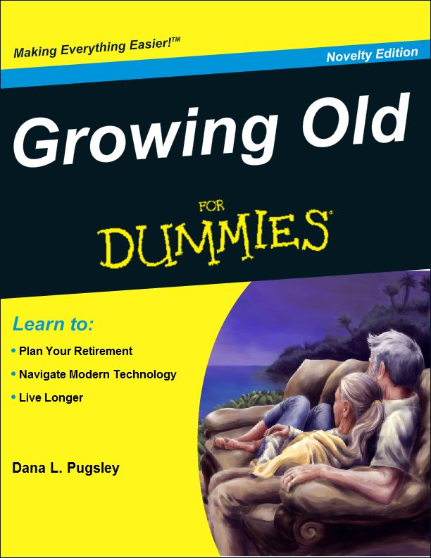 17 best Growing Old for Dummies images on Pinterest For dummies - resumes for dummies