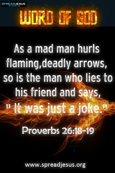 Bible verses from Proverbs Today's Word of God Verses of the day Proverbs 26:18-19