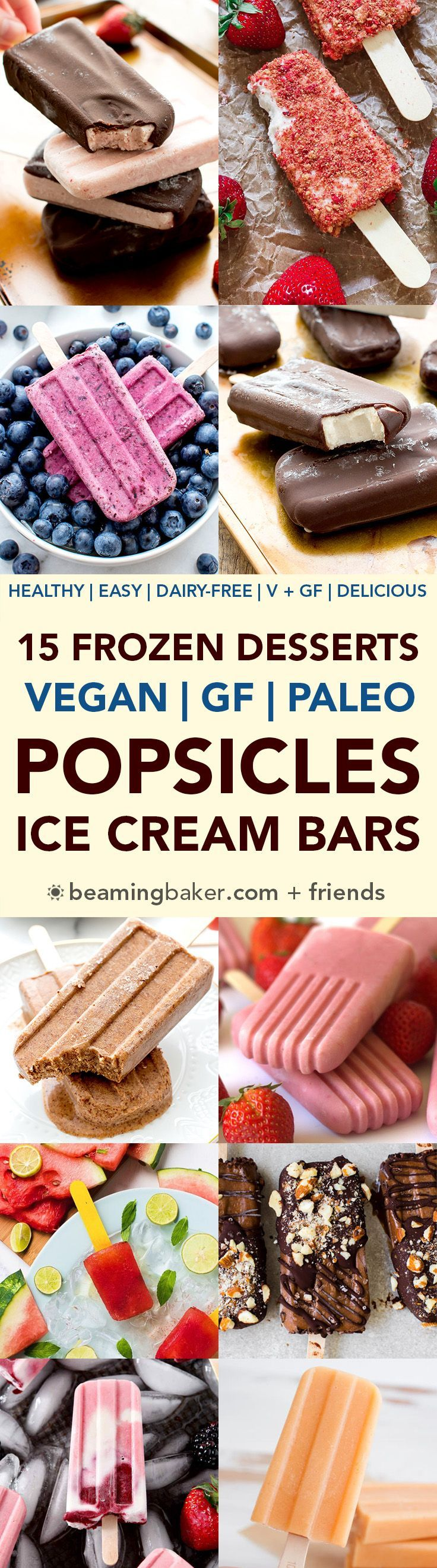 15 Healthy Frozen Desserts Made in a Popsicle Mold (V, DF, Paleo): a frozen dessert collection of dairy-free, paleo and vegan treats made with a popsicle mold! #Vegan #Paleo #DairyFree #GlutenFree   BeamingBaker.com