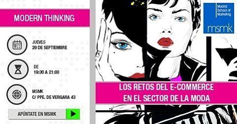 zpr Mañana Beatriz Martínez Urgel(E-Commerce Manager en  @elcorteingles y Patricia Benito (E-Commerce / Digital Director)nos contarán sobre los principales retos a los que se enfrenta el #ecommerce en en el sector de la #moda. En el #ModernThinkingMSMK desde 19:30 - Acceso gratuito hasta completar aforo.| Apúntate aquí >http://ow.ly/QxPP304rUB9 #moda #eventos #formacion #foro