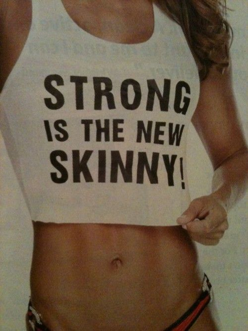 yup.  tired of trying to be skinny, so going to go with strong!  sweet  :)Fit Body, Inspiration, Strong, Healthy, Work Out, Fit Motivation, Be Skinny, Mottos, Workout