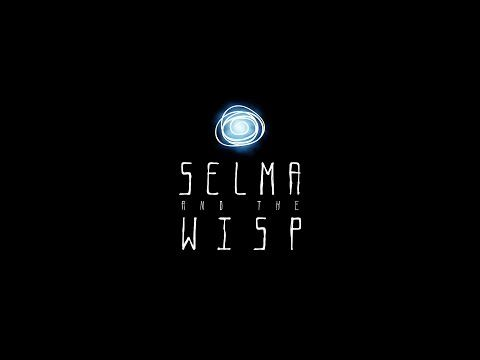 Selma and the Wisp - Trailer - YouTube