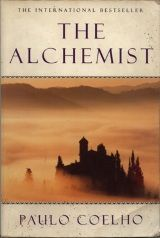 """""""The secret is here in the present. If you pay attention to the present, you can improve upon it.... """"     One of the many great quotes from The Alchemist"""