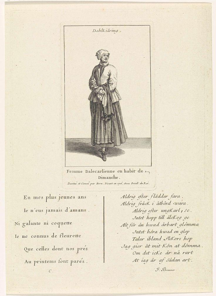 Bernard Picart   Zweedse vrouw gekleed op haar zondags, Bernard Picart, Johan Brauner, 1706   Figuur in eigentijds kostuum. De prent heeft een titel in het Zweeds en een onderschrift in het Frans. Onder de voorstelling een zesregelig gedicht in het Frans en een tienregelig gedicht in het Zweeds.