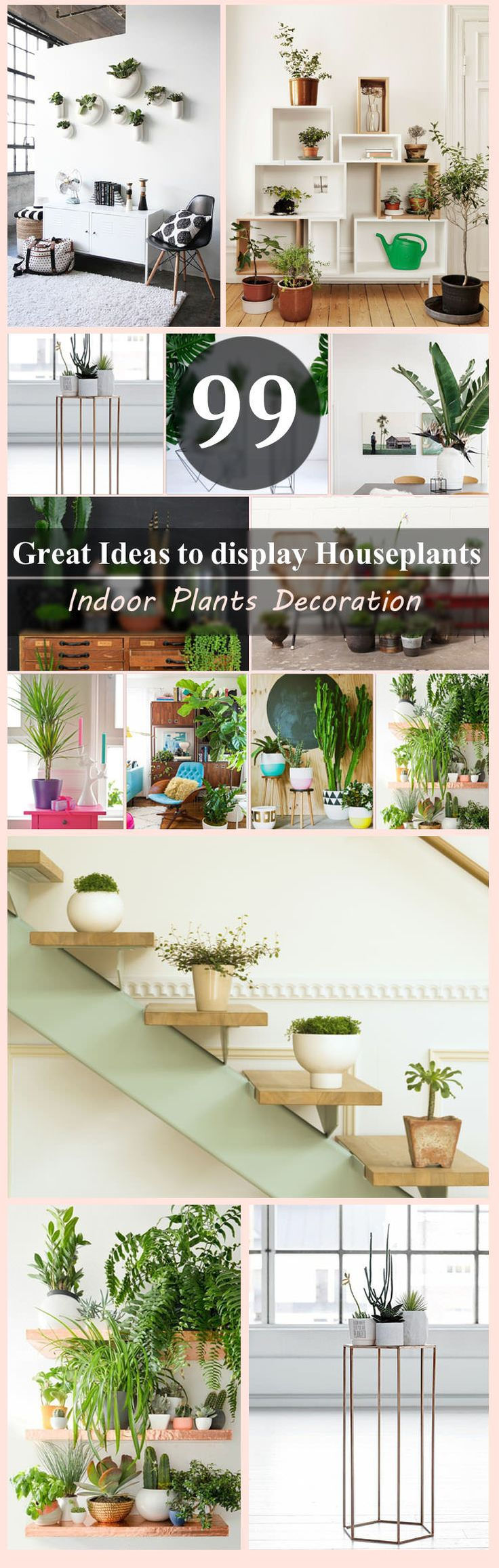Indoor plants decorationmakes your living space more comfortable, breathable, and luxurious. See these 99 ideas on how to display houseplants for inspiration.