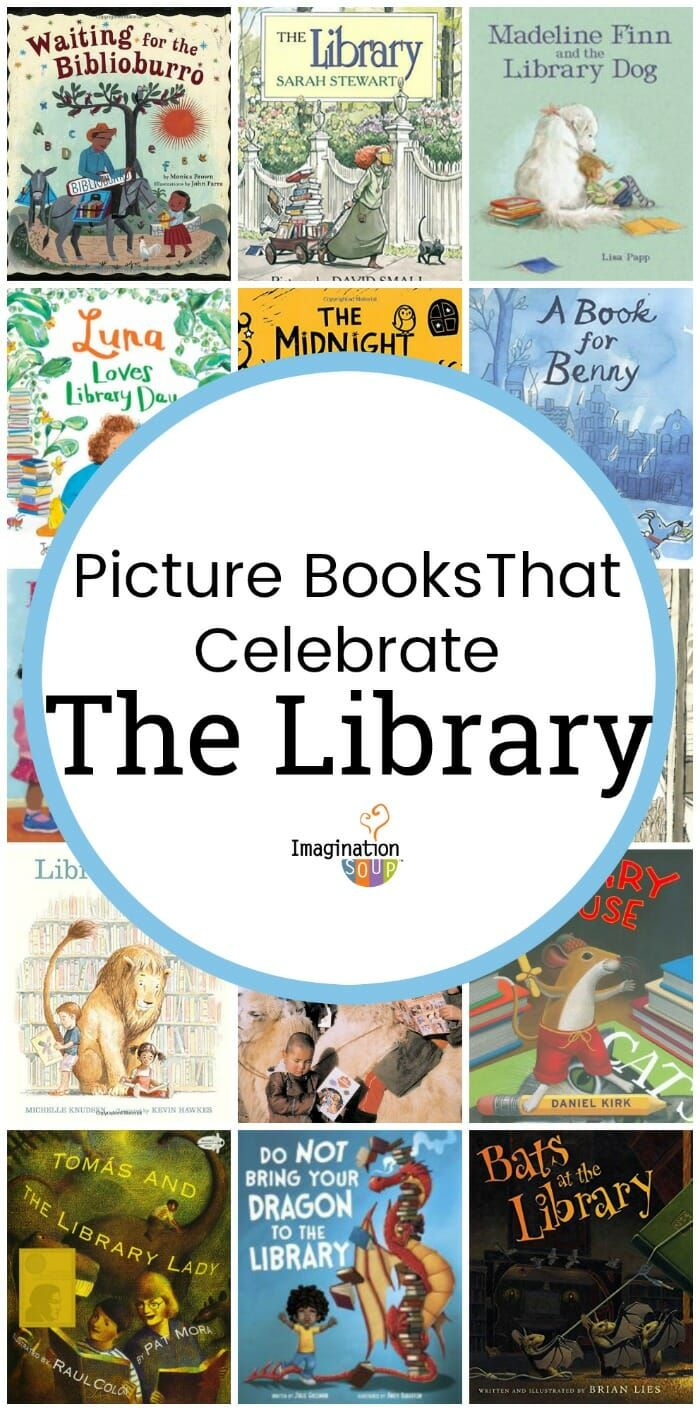 Picture Books That Celebrate The Library And Librarians