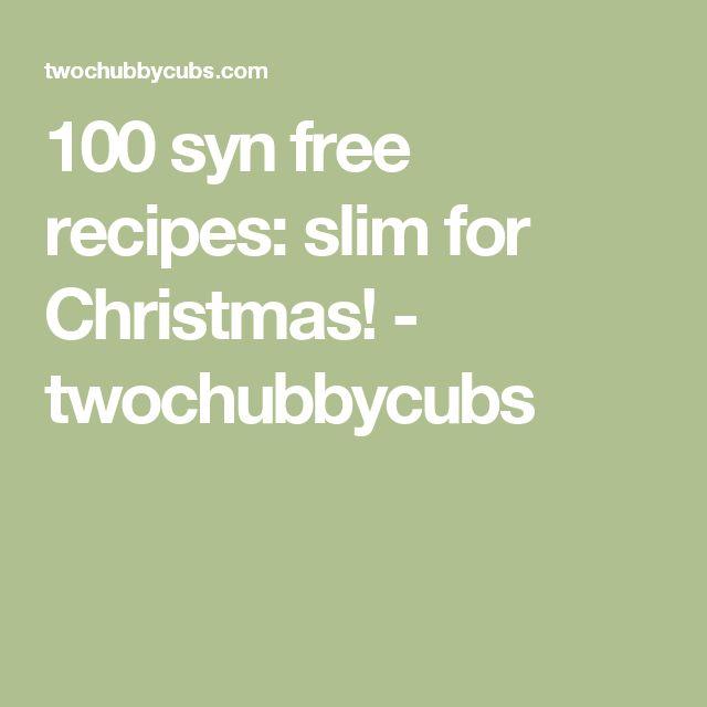 100 syn free recipes: slim for Christmas! - twochubbycubs