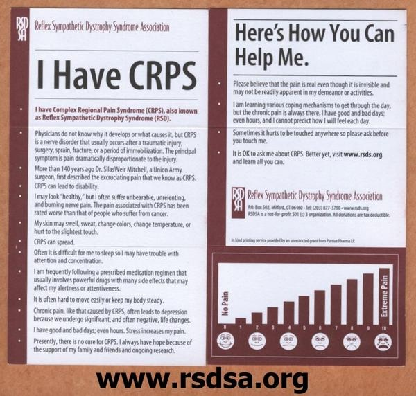This is a card is to give Docs & folks to help explain about RSD / CRPS & how it affects us. Print your own at www.rsdsa.org in RSD by