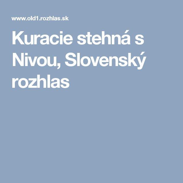 Kuracie stehná s Nivou, Slovenský rozhlas