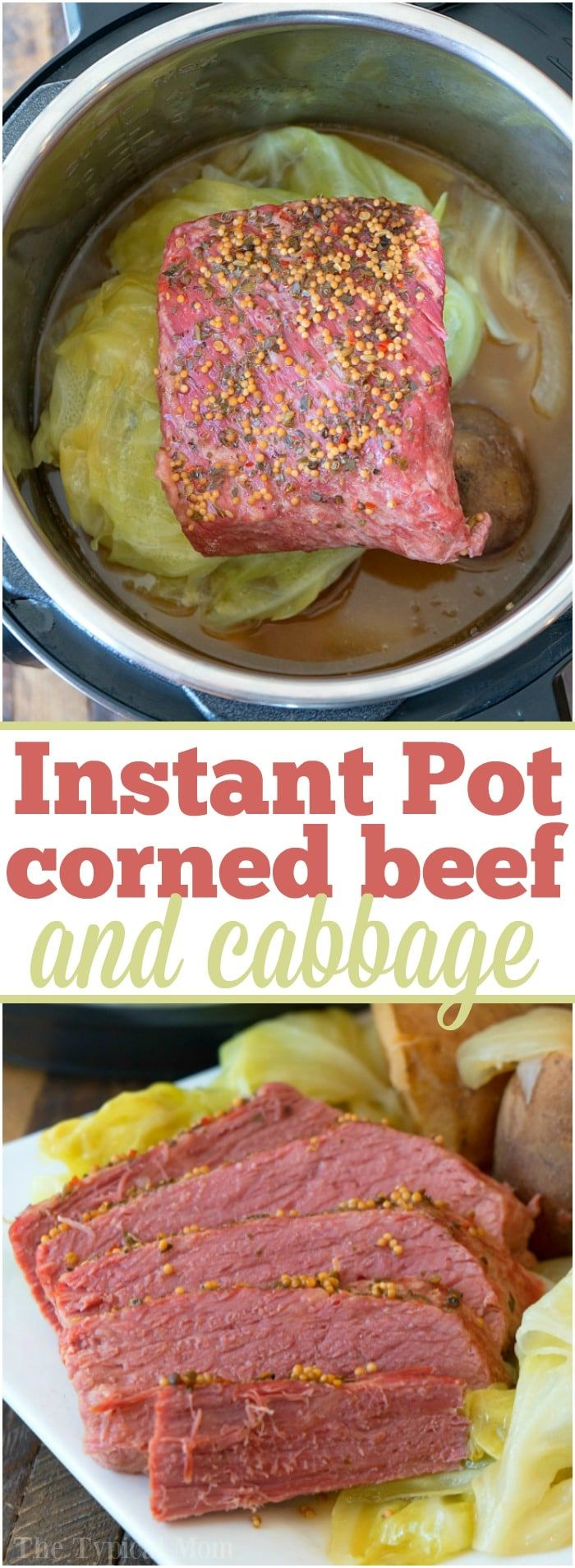 This easy Instant Pot corned beef and cabbage recipe is perfect for St. Patrick's Day or any other day of the year! Moist and flavorful corned beef brisket cooked in your pressure cooker is simple to do with a potato trick I use quite often. If you haven't tried this dinner idea you're in for a treat. #instantpot #pressurecooker #cornedbeef #brisket #cabbage #recipe #easy  via @thetypicalmom
