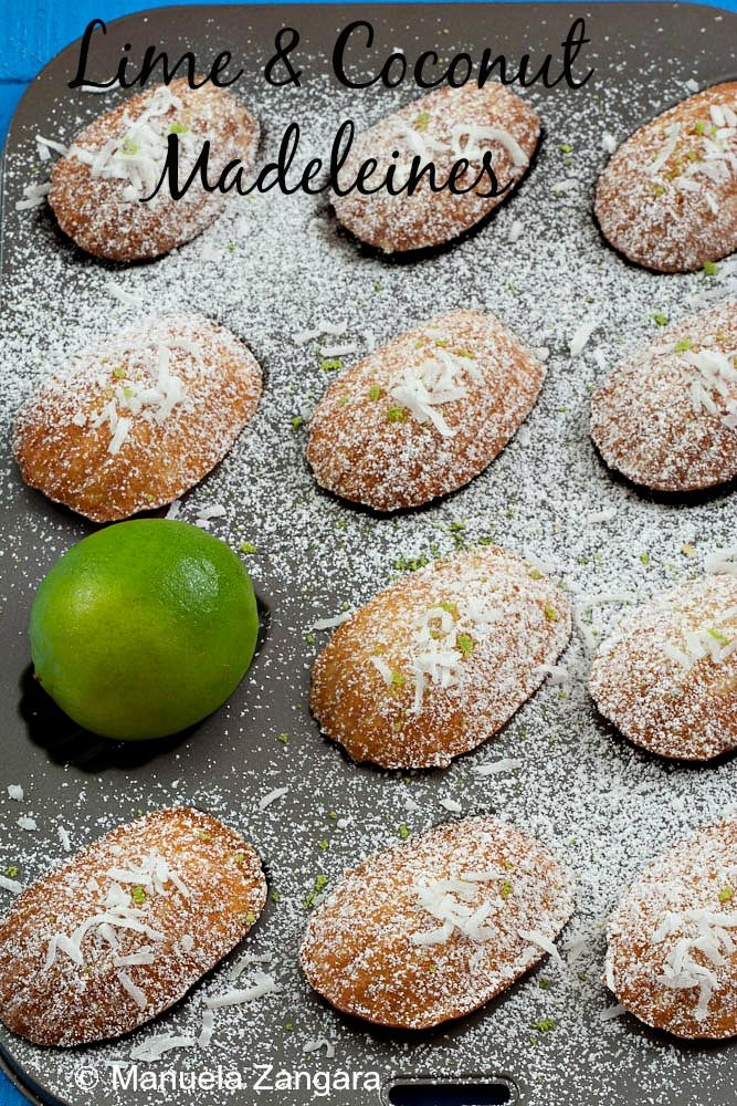 The recipe for soft and moist Lime and Coconut Madeleines, perfect as an afternoon tea snack or even for breakfast.
