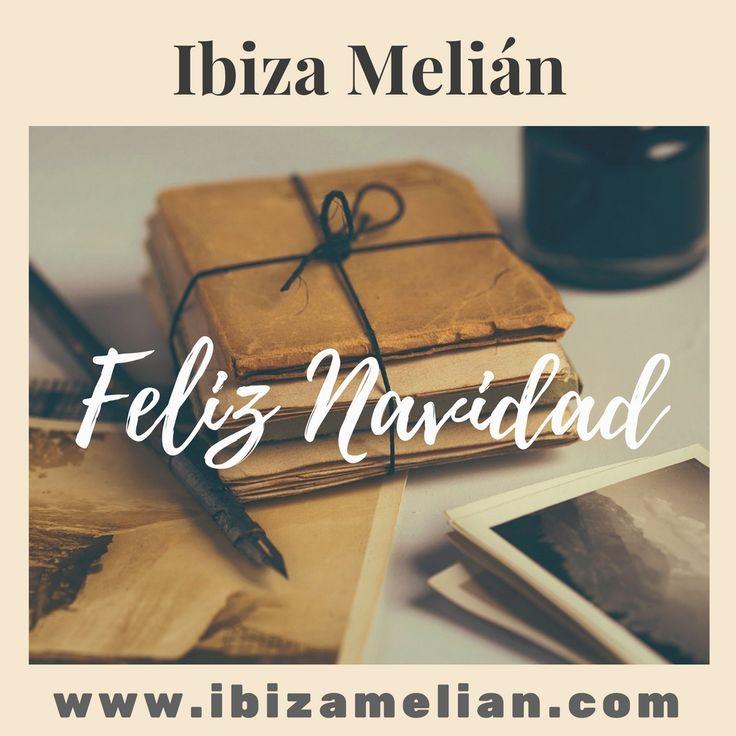¡Feliz Navidad!Ibiza Melián | Ibiza Melián