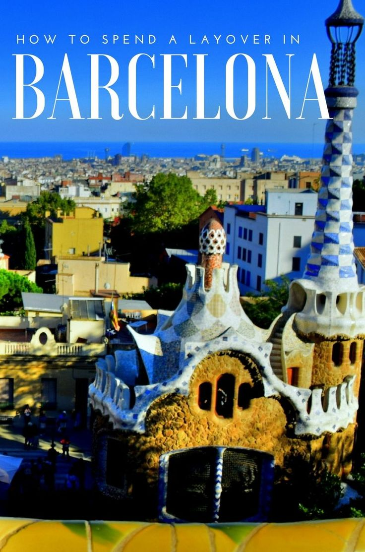 #Barcelona is a popular stopover for flights en-route to Europe, so if you have a layover of 6 hours +, use the following suggestions to seize the day. #Spain #travel