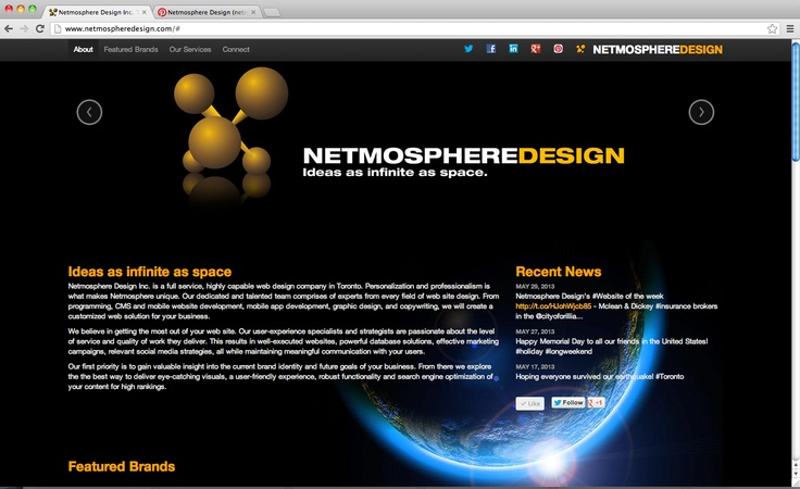 Netmosphere Design Inc. is a full service, highly capable web design company in Toronto. Personalization and professionalism is what makes Netmosphere unique. Our dedicated and talented team comprises of experts from every field of web site design. From programming, CMS and mobile website development, mobile app development, graphic design, and copywriting, we will create a customized web solution for your business.
