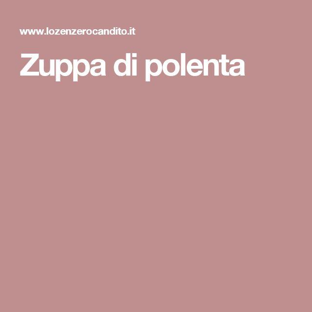 Zuppa di polenta