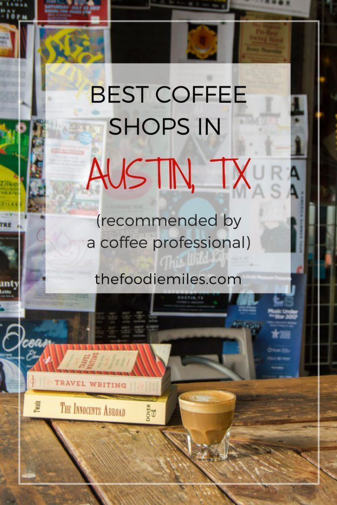 Learn where to find the best coffee shops in Austin and what to order there! Recommended by a coffee professional!