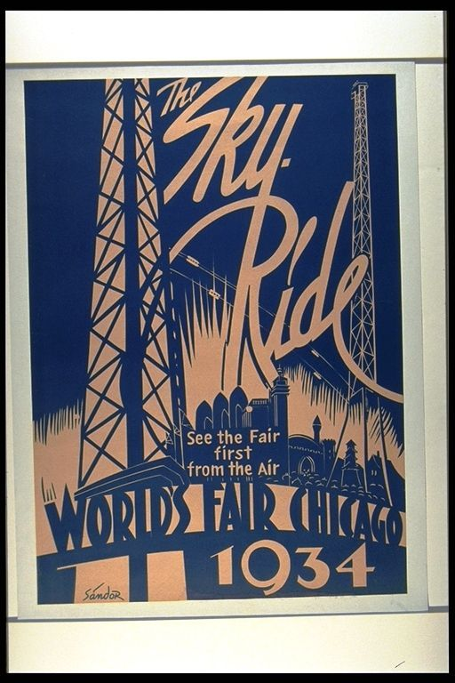 The Sky Ride. World's Fair Chicago 1934. See the Fair first from the Air poster, Sándor (Designer), circa 1933. #worldsfair #expo #chicago