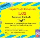 Science Packet: Light (Reflection and Refraction) IN SPANISH  Paquete de Ciencias: Luz (Reflección y refracción)   This is an excellent resource to...