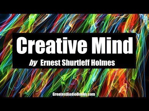 CREATIVE MIND Audiobook by Ernest Shurtleff Holmes