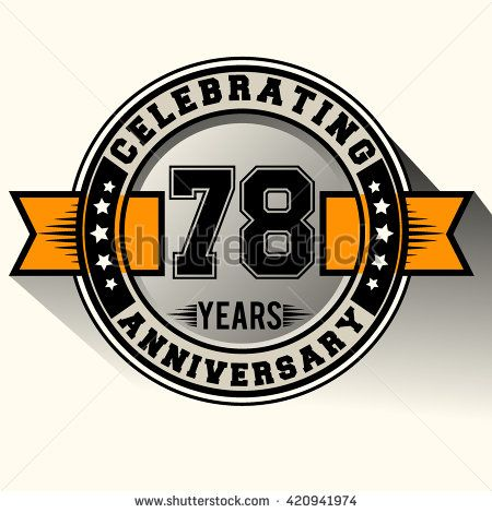 Celebrating 78th anniversary logo, 78 years anniversary sign with ribbon, retro design. - stock vector