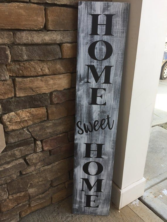 Porch Sign Home Sweet Home Sign Tall Porch Sign Welcome Etsy Welcome Home Signs Porch Signs Welcome Signs Front Door