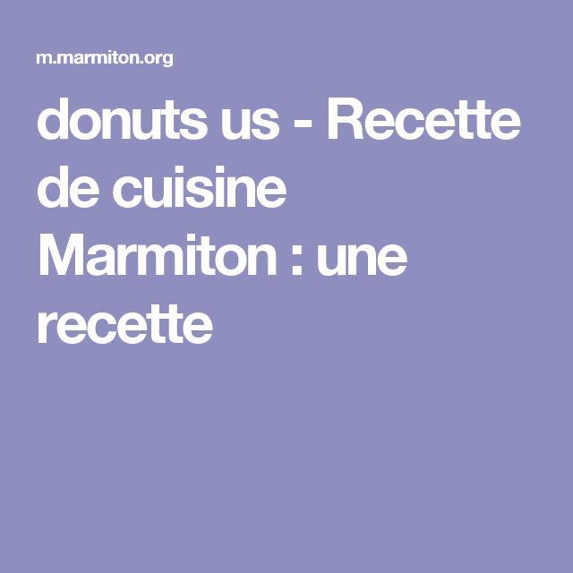 donuts us - Recette de cuisine Marmiton : une recette