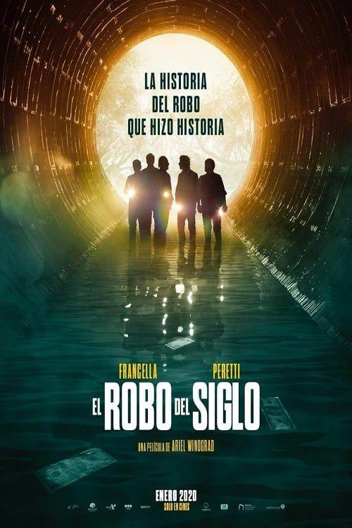 El Robo Del Siglo Pelicula Completa Audio Latino Cinecallidad De Pelis Peliculas Completas Peliculas Gratis Peliculas