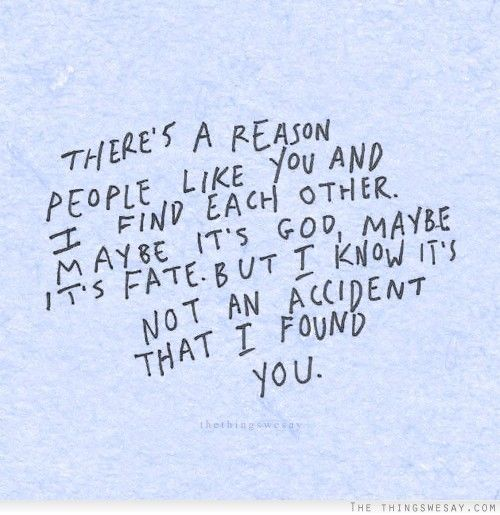 You Meet Someone For A Reason Quotes: It's Not A Coincidence That You Meet People Its Fate